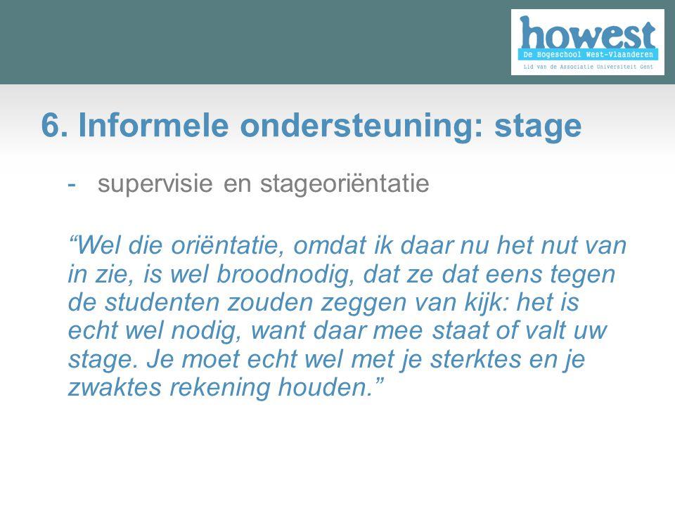 6. Informele ondersteuning: stage