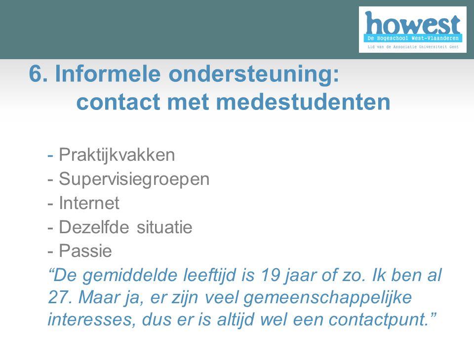 6. Informele ondersteuning: contact met medestudenten