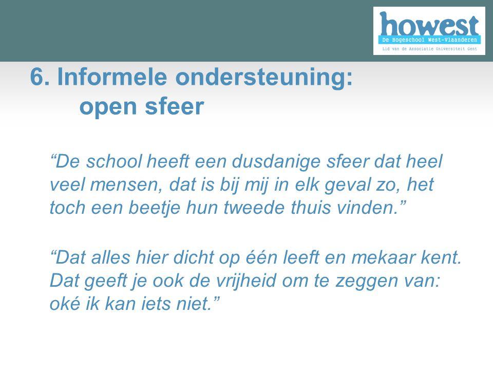 6. Informele ondersteuning: open sfeer