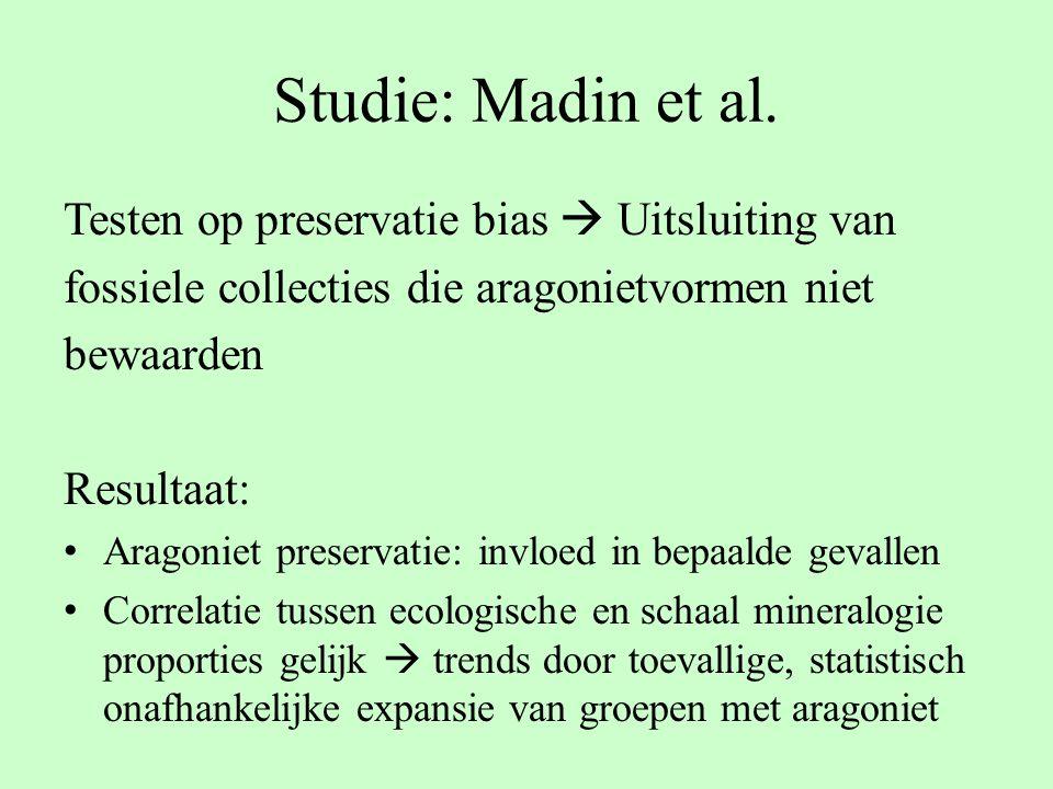 Studie: Madin et al. Testen op preservatie bias  Uitsluiting van