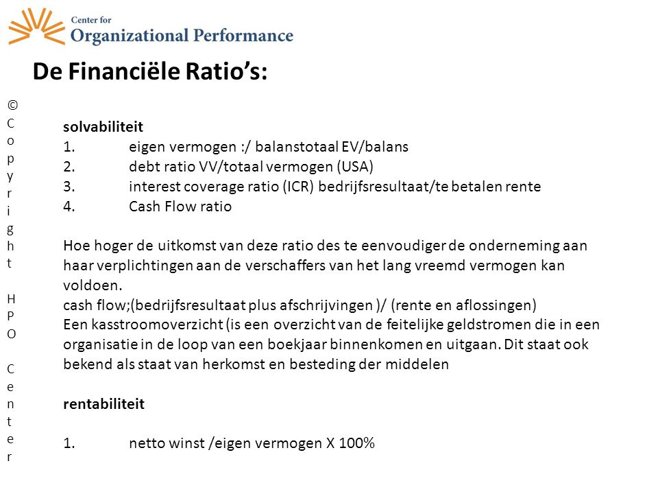 De Financiële Ratio's: