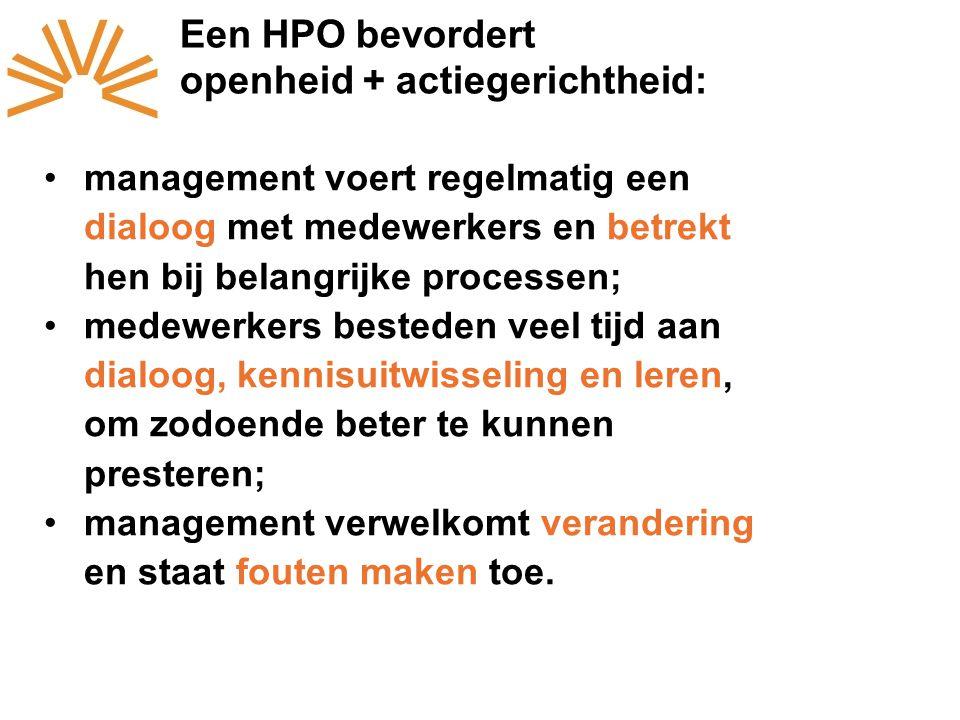 Een HPO bevordert openheid + actiegerichtheid: