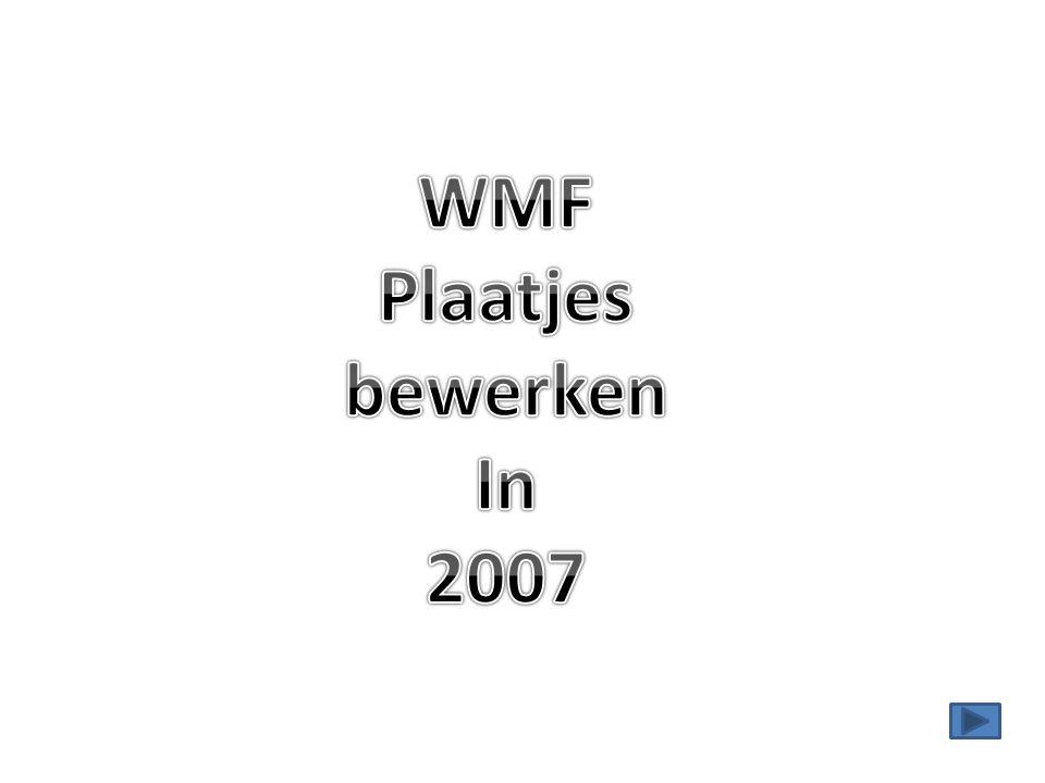 WMF Plaatjes bewerken In 2007