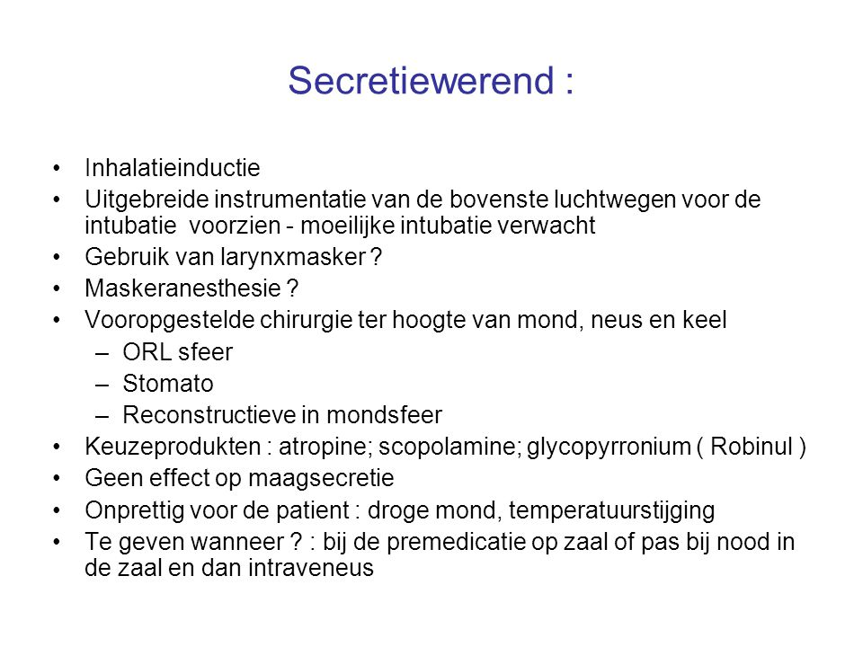 Secretiewerend : Inhalatieinductie