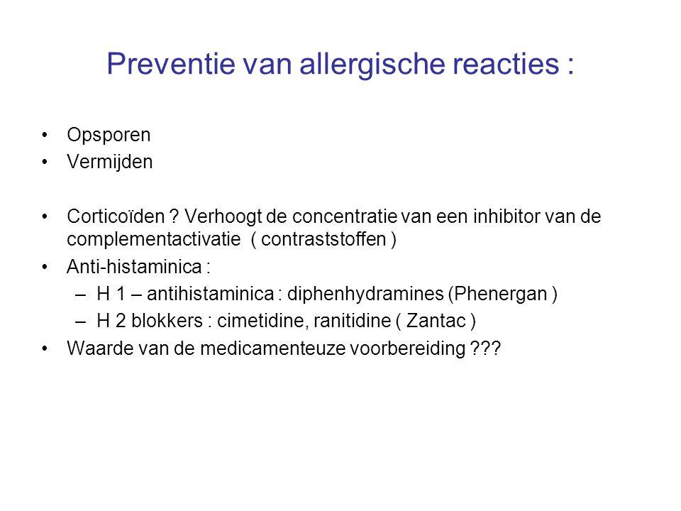 Preventie van allergische reacties :