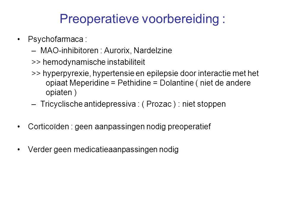 Preoperatieve voorbereiding :