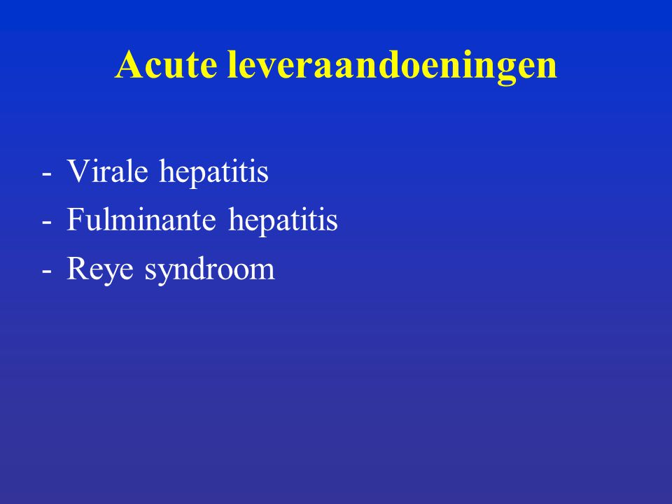 Acute leveraandoeningen