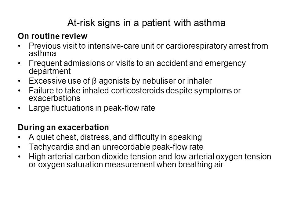 At-risk signs in a patient with asthma
