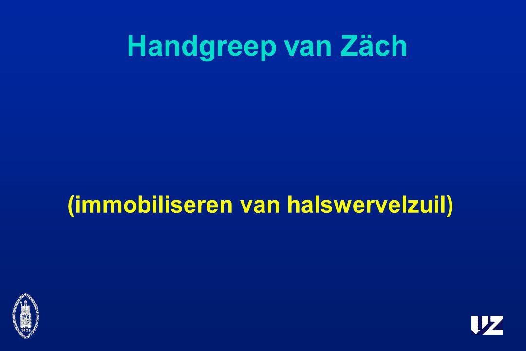 Handgreep van Zäch (immobiliseren van halswervelzuil)