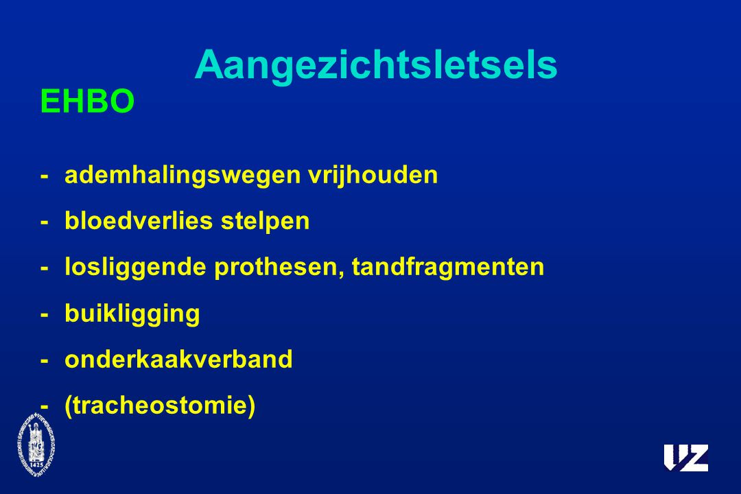 Aangezichtsletsels EHBO - ademhalingswegen vrijhouden