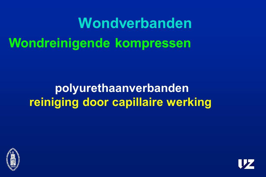 polyurethaanverbanden reiniging door capillaire werking