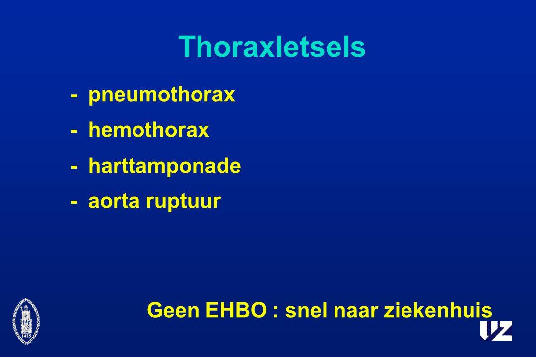 Thoraxletsels - pneumothorax - hemothorax - harttamponade