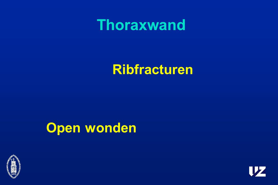 Thoraxwand Ribfracturen Open wonden