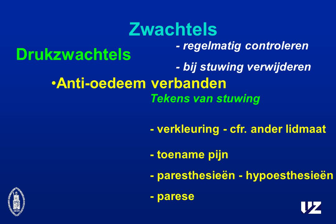 Zwachtels Drukzwachtels Anti-oedeem verbanden - regelmatig controleren