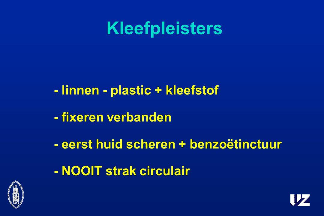 Kleefpleisters - linnen - plastic + kleefstof - fixeren verbanden