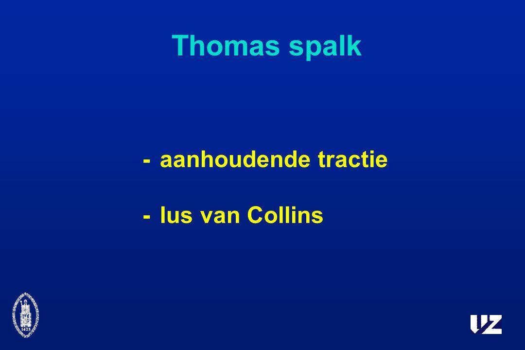 Thomas spalk - aanhoudende tractie - lus van Collins