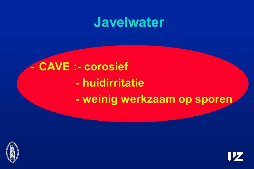 Javelwater - CAVE :- corosief - huidirritatie