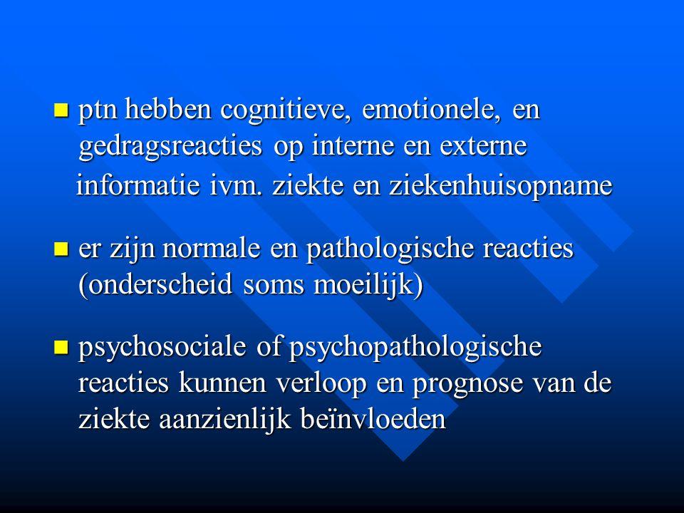 ptn hebben cognitieve, emotionele, en gedragsreacties op interne en externe