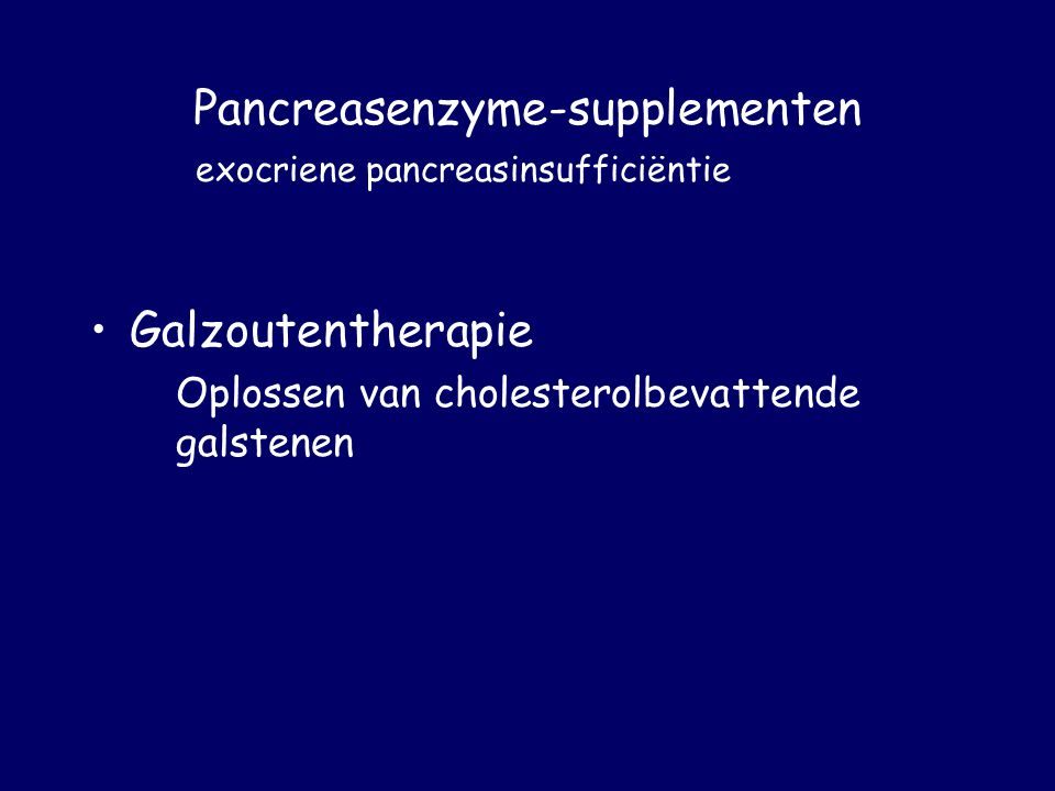 Pancreasenzyme-supplementen exocriene pancreasinsufficiëntie