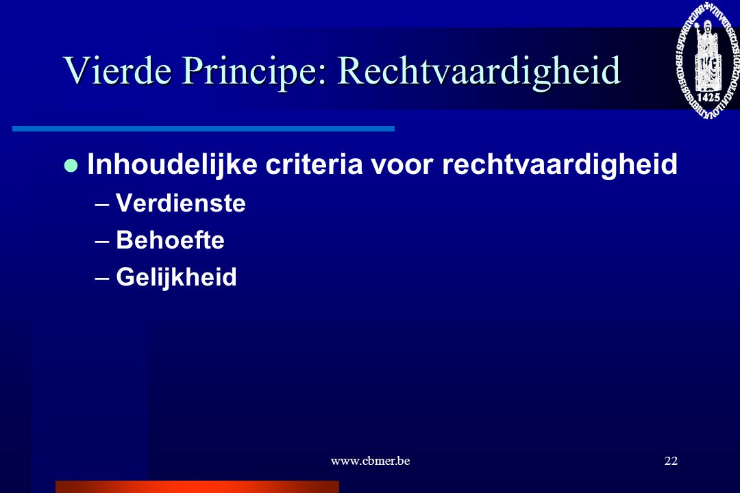 Vierde Principe: Rechtvaardigheid