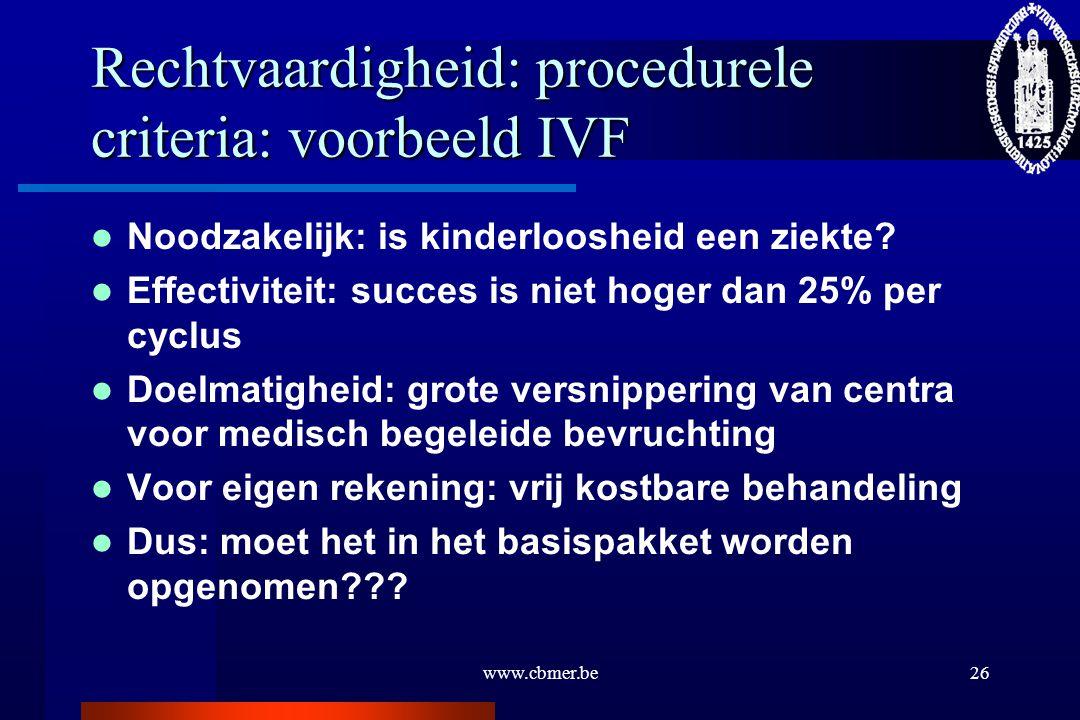 Rechtvaardigheid: procedurele criteria: voorbeeld IVF