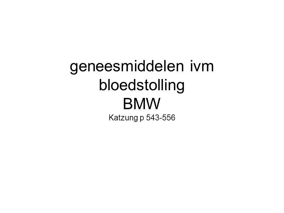 geneesmiddelen ivm bloedstolling BMW Katzung p 543-556