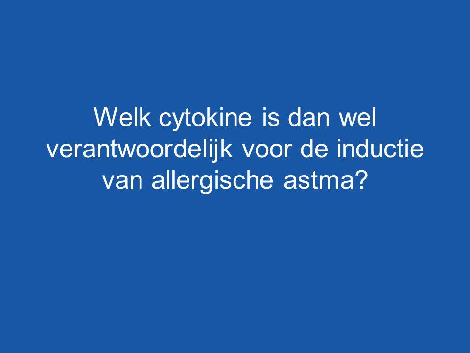 Welk cytokine is dan wel verantwoordelijk voor de inductie van allergische astma