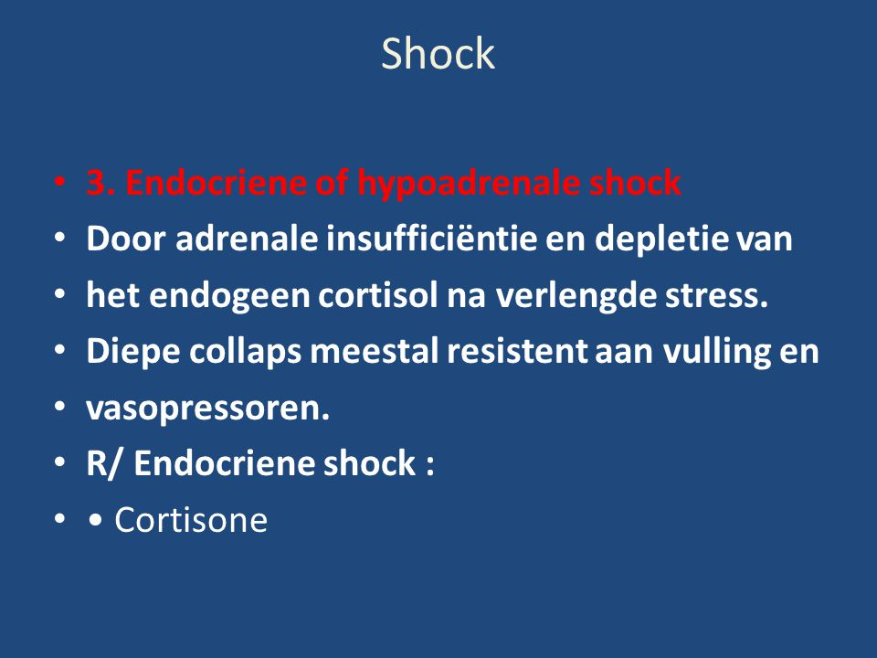 Shock 3. Endocriene of hypoadrenale shock