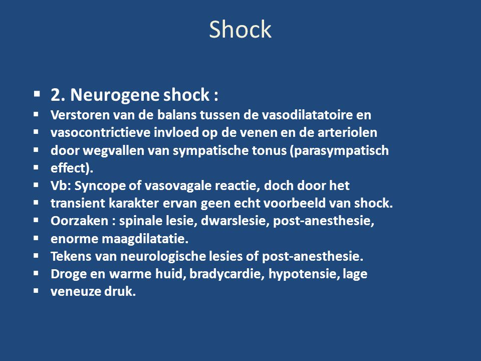Shock 2. Neurogene shock :