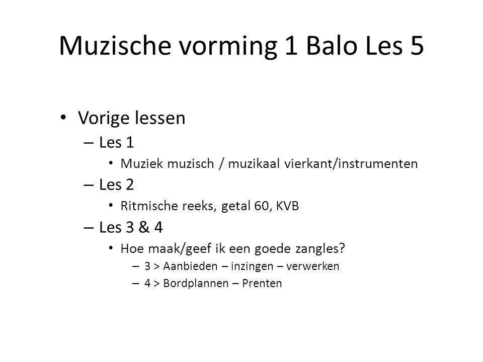 Muzische vorming 1 Balo Les 5