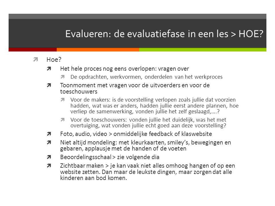Evalueren: de evaluatiefase in een les > HOE
