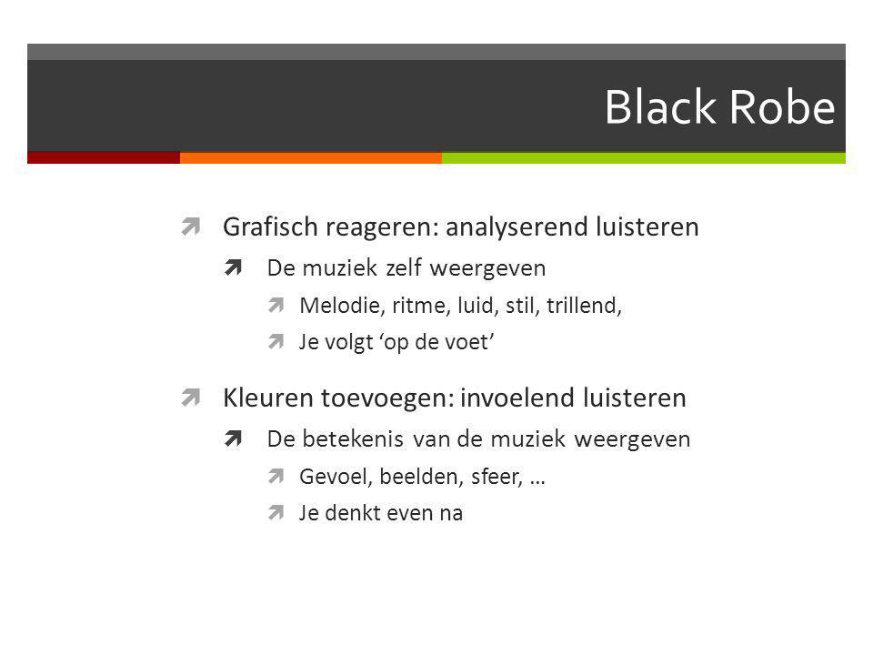 Black Robe Grafisch reageren: analyserend luisteren