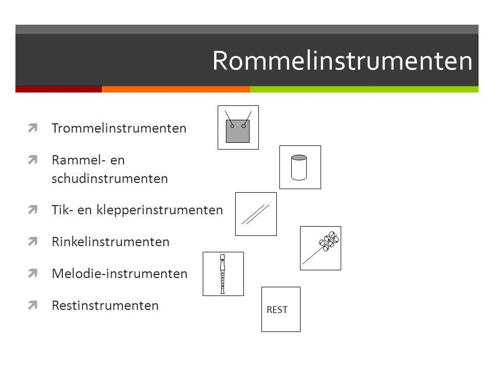 Rommelinstrumenten Trommelinstrumenten Rammel- en schudinstrumenten