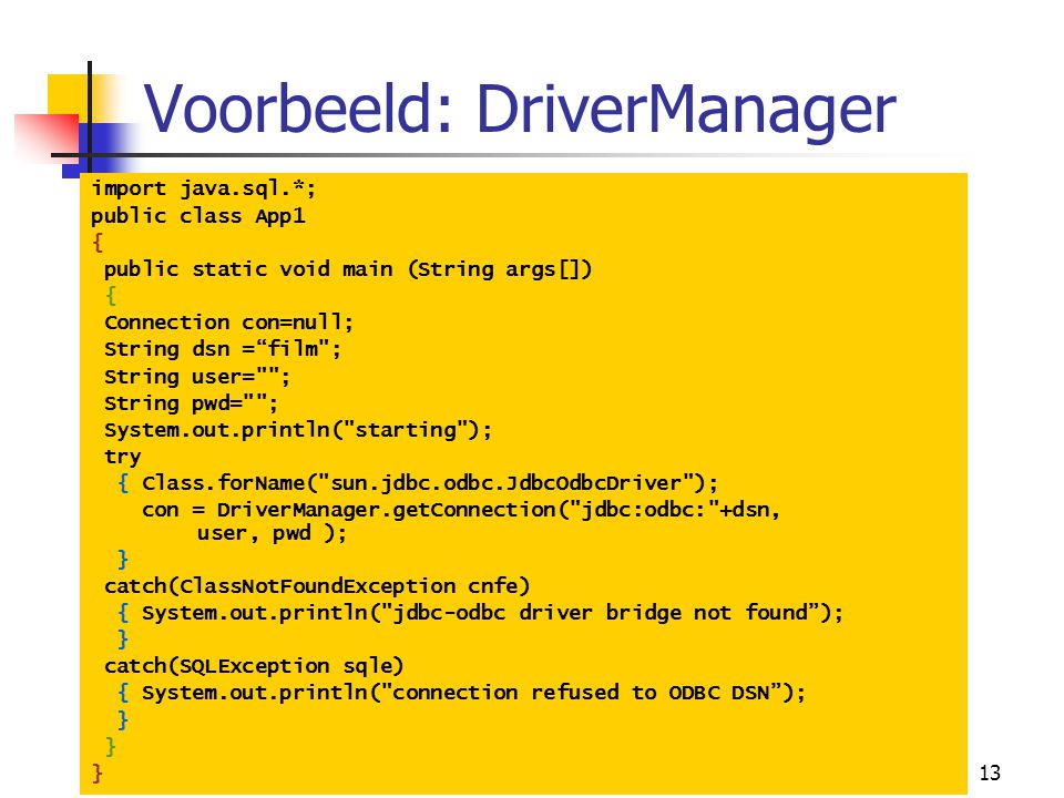 Voorbeeld: DriverManager