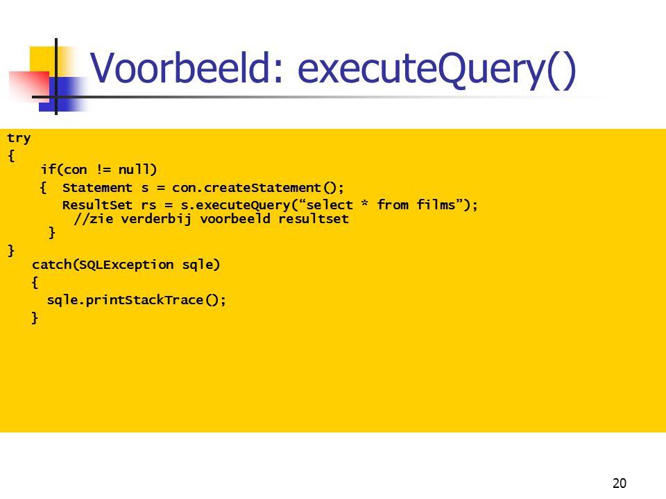 Voorbeeld: executeQuery()