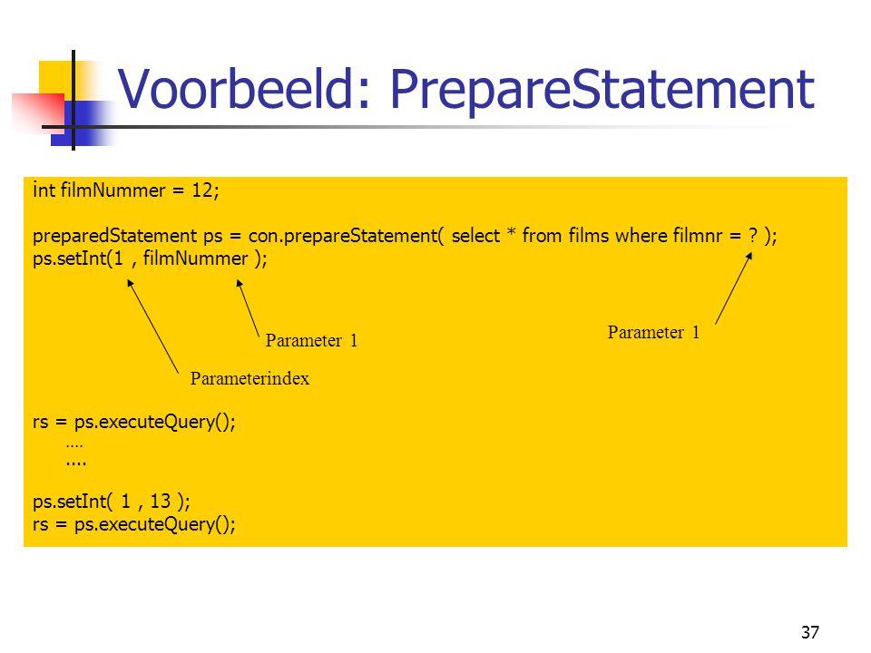 Voorbeeld: PrepareStatement