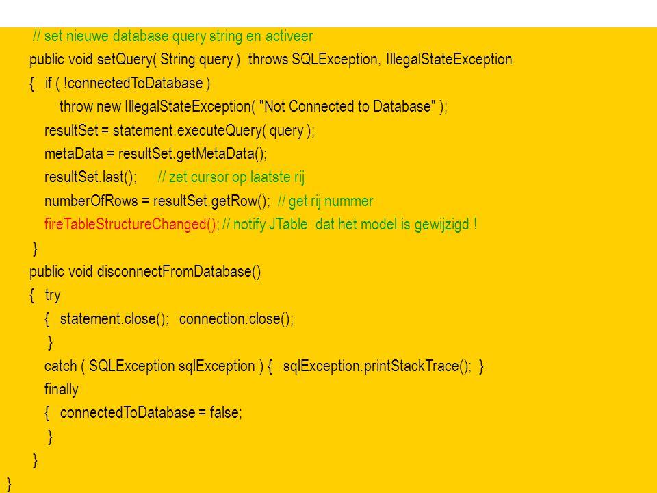// set nieuwe database query string en activeer