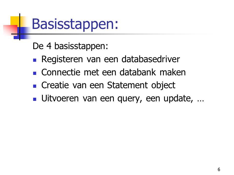 Basisstappen: De 4 basisstappen: Registeren van een databasedriver