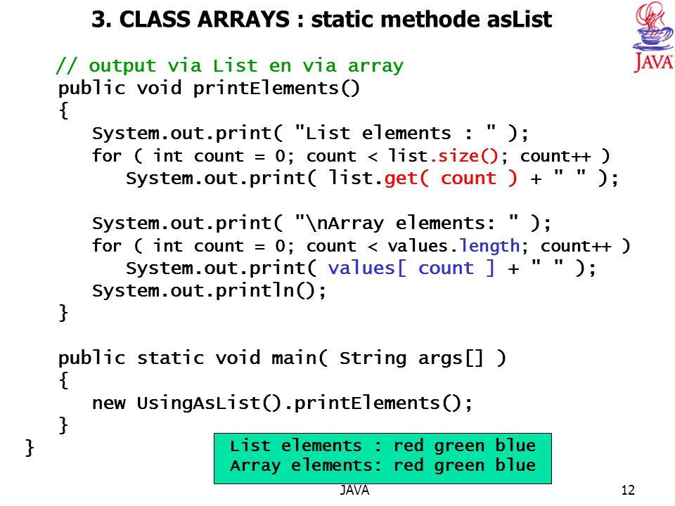 3. CLASS ARRAYS : static methode asList