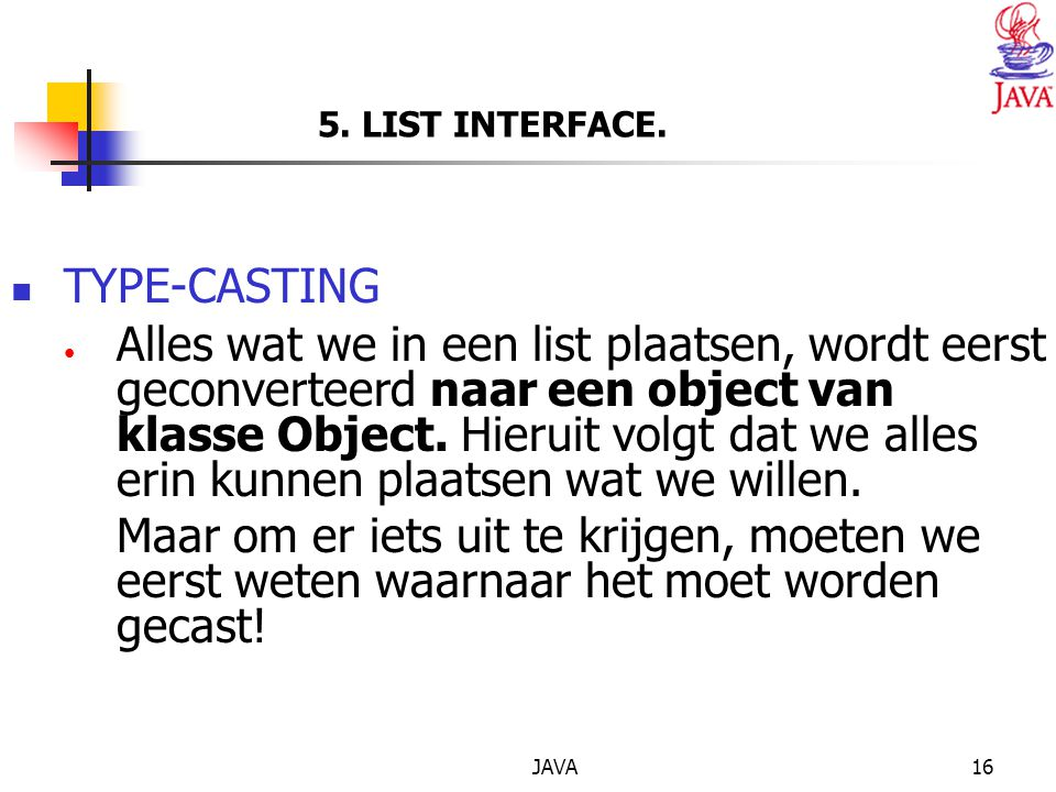5. LIST INTERFACE. TYPE-CASTING.