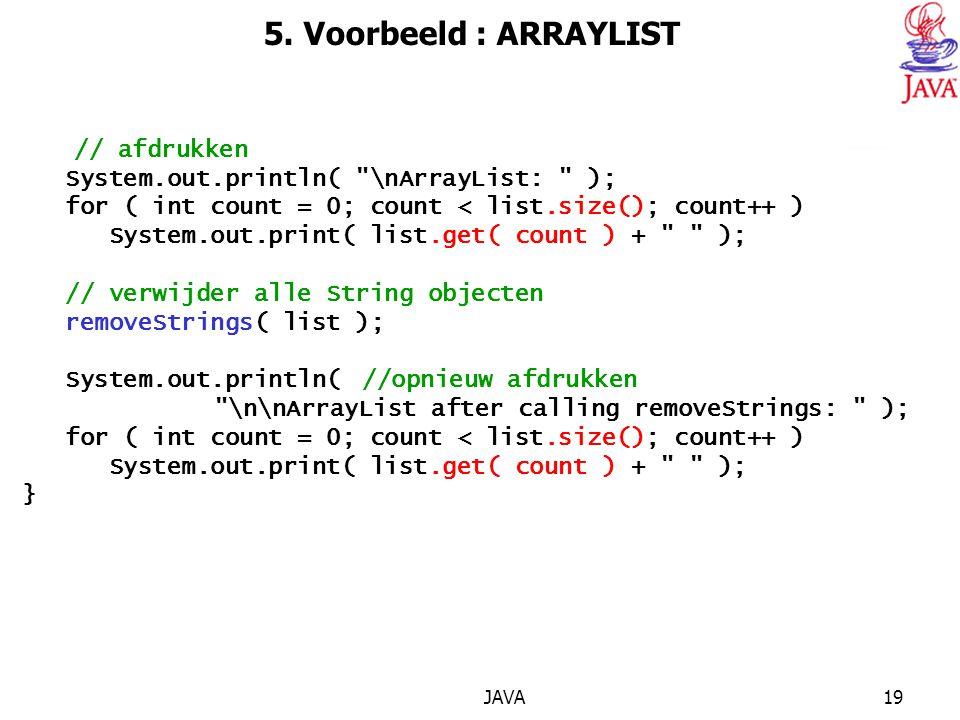 5. Voorbeeld : ARRAYLIST // afdrukken