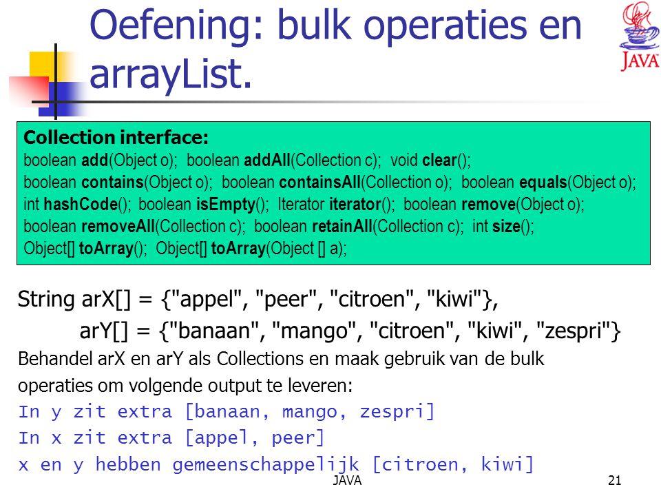 Oefening: bulk operaties en arrayList.