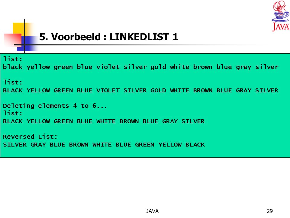5. Voorbeeld : LINKEDLIST 1