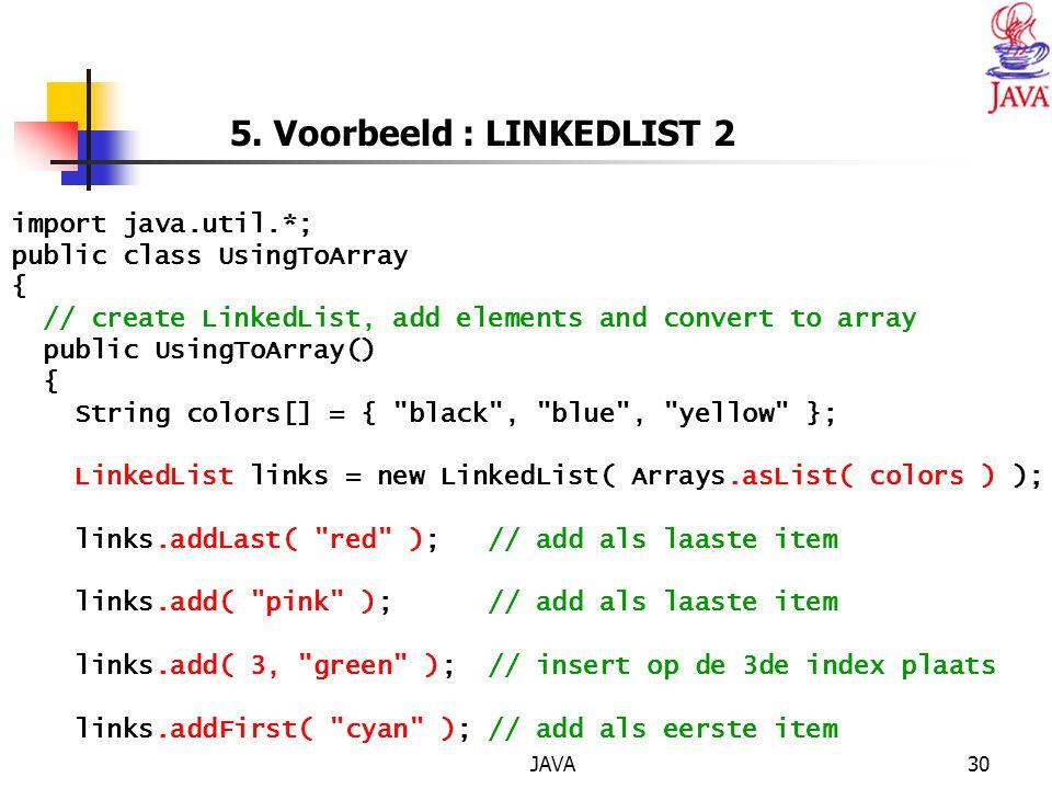 5. Voorbeeld : LINKEDLIST 2