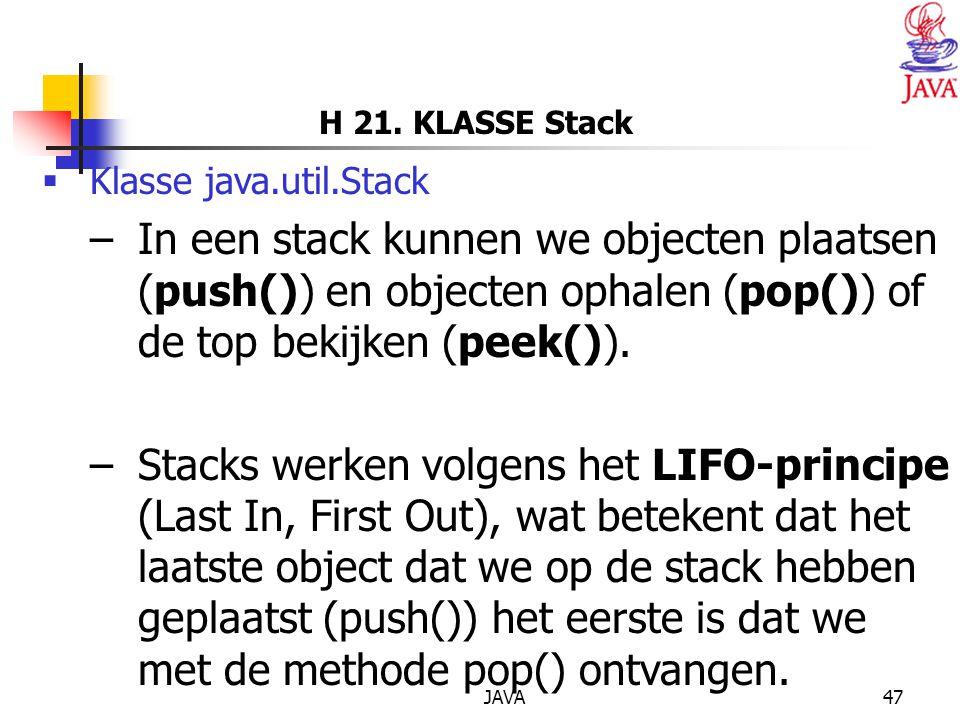 H 21. KLASSE Stack Klasse java.util.Stack.