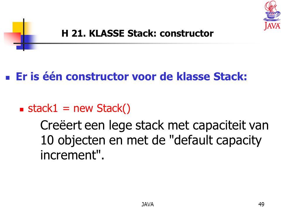 H 21. KLASSE Stack: constructor
