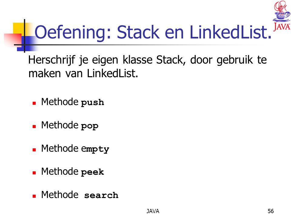 Oefening: Stack en LinkedList.