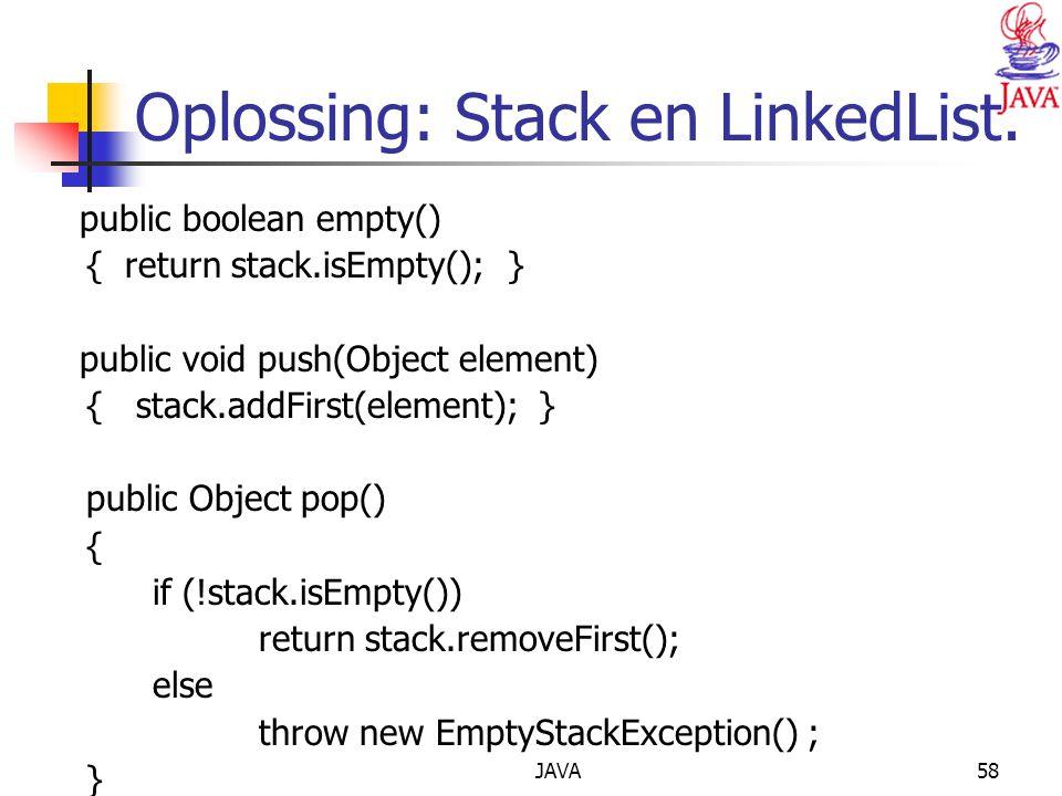 Oplossing: Stack en LinkedList.