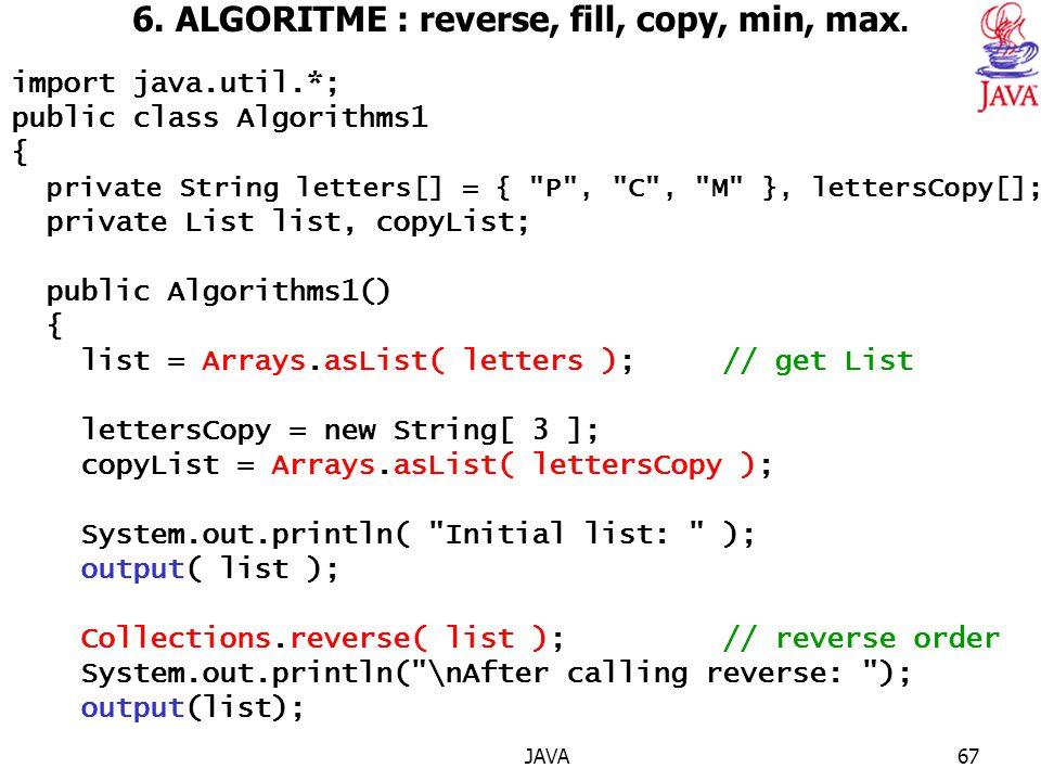 6. ALGORITME : reverse, fill, copy, min, max.