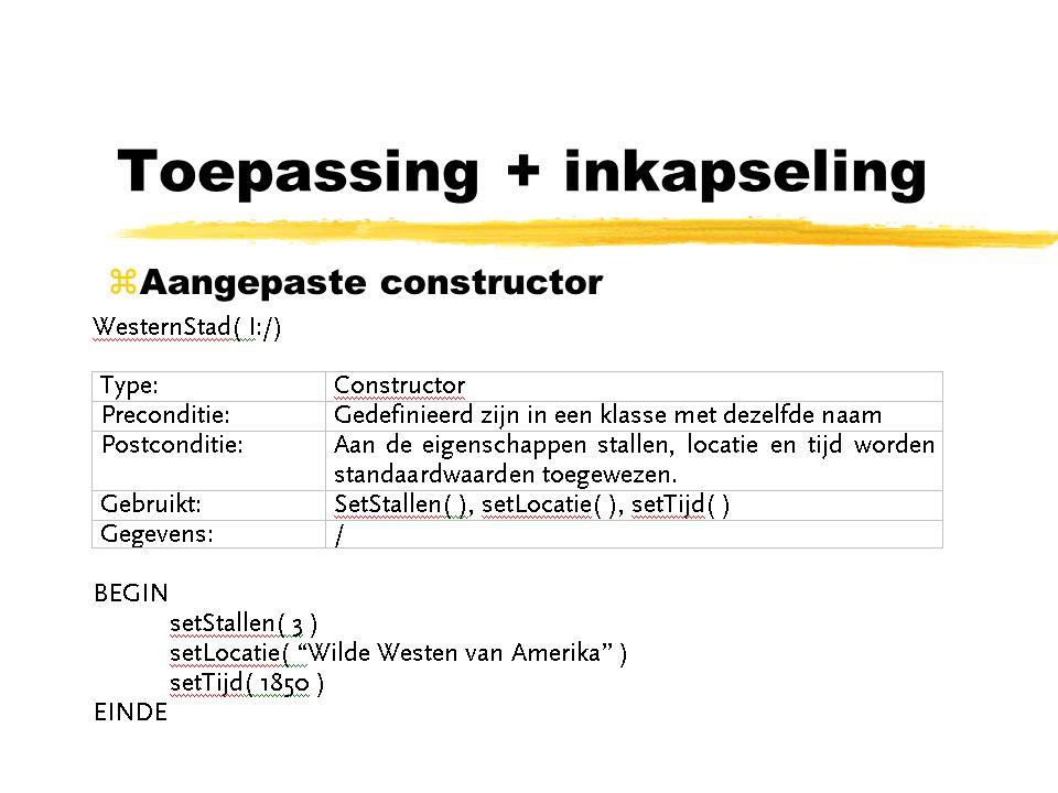 Toepassing + inkapseling